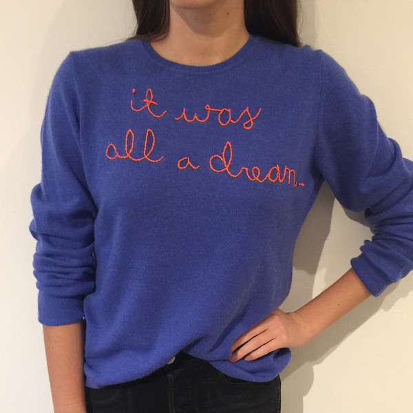Cashmere Sweater - It was all a dream