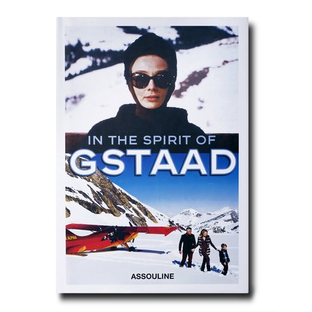 Assouline In the Spirit of Gstaad