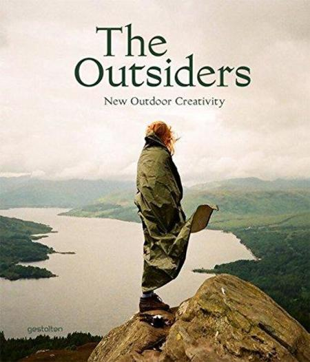 Gestalten The Outsiders The New Outdoor Creativity