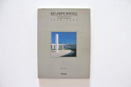 Rizzoli Ricardo Bofill Taller de Arquitectura Buildings and Projects 1960-1985 Book