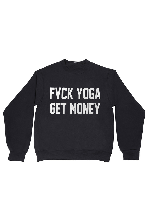 Private Party Fvck Yoga Get Money Sweatshirt