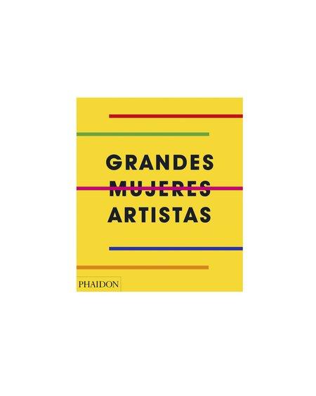 """Phaidon """"Grandes Mujeres Artistas"""" Book"""