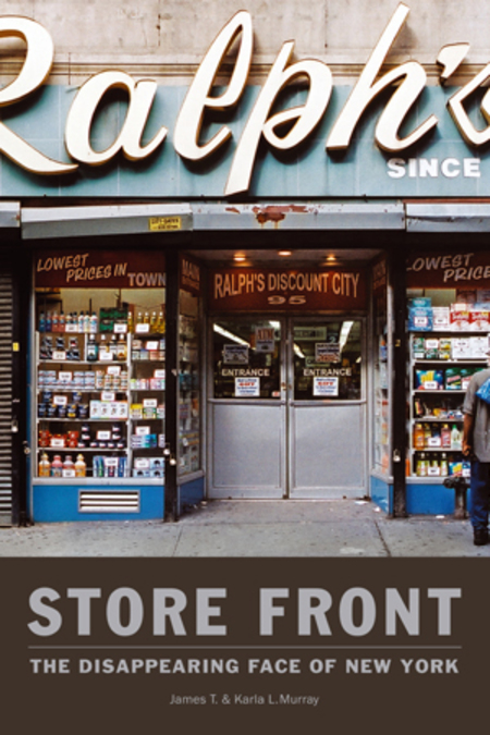 James and Karla Murray Store Front The Disappearing Face of New York