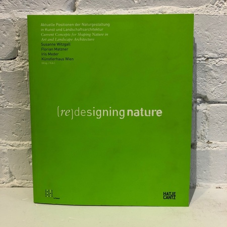 """k/haus """"(Re)Designing Nature"""" by Hatje Cantz Book"""