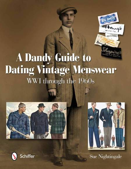"""Schiffer Publishing """"A Dandy Guide to Dating Vintage Menswear"""" by Sue Nightingale Book"""