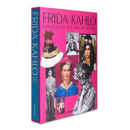 Assouline FRIDA KAHLO Fashion as the Art of Being Book