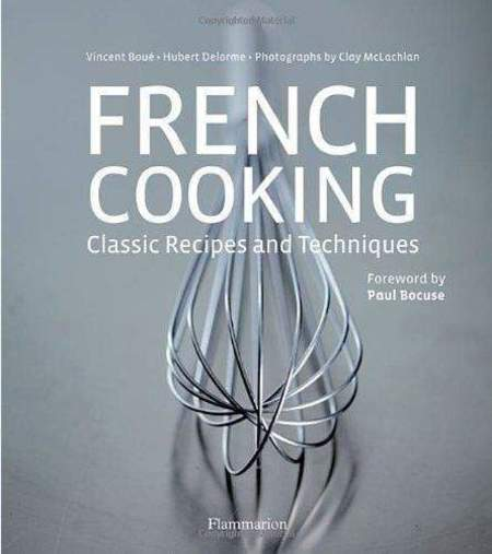 Flammarion French Cooking Classic Recipes and Techniques Book