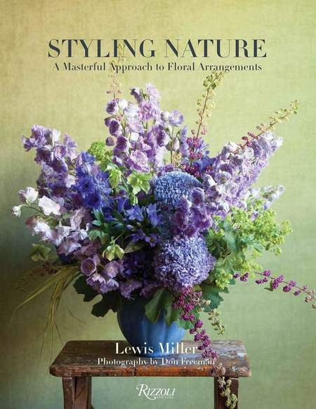 Rizzoli New York Styling Nature A Masterful Approach to Floral Arrangements book