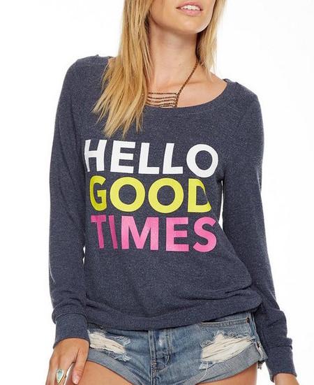 Chaser LA Hello Good Times Sweatshirt