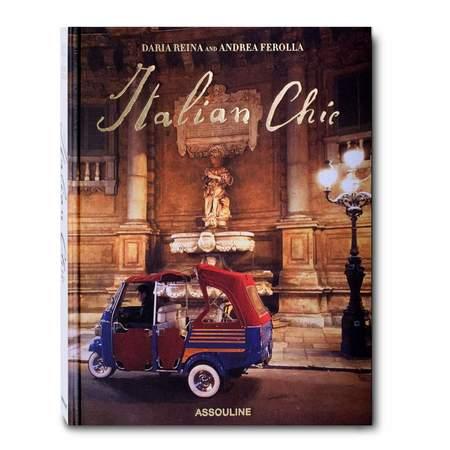 Assouline Italian Chic book by Andrea Ferolla and Daria Reina