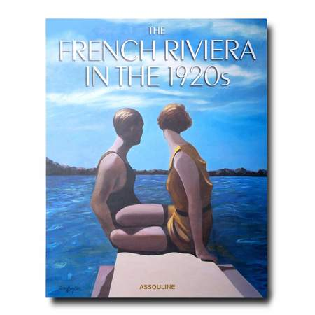 Assouline The French Riviera in the 1920s Book by Xavier Girard